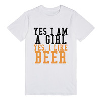 YES I AM A GIRL YES I LIKE BEER