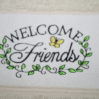 Welcome Friends, Embroidered Hand Towel