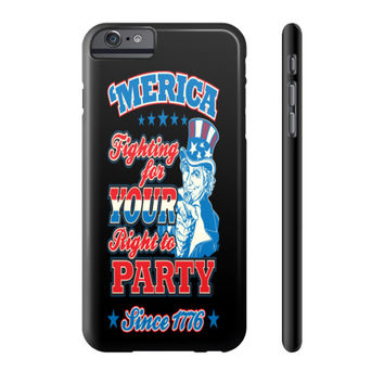 Right to Party Cell Phone Case