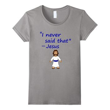 funny jesus quote shirt