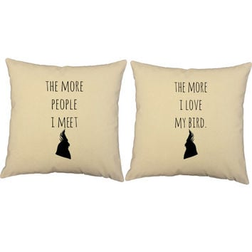 I Love My Bird Throw Pillows- Covers and or Cushions - 14x14 or 16x16 inches- White or Natural cotton canvas - Pet Pillows, gifts for pets