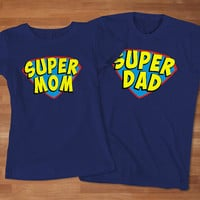Super mom and Super dad Couple T-Shirt, Anniversary T-shirt, Gift for Mom and Dad T-Shirt, Awesome Couple T-Shirt, Cute Couple T-Shirt