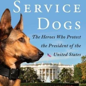 Goodavage,Maria / Hill,Clint - Secret Service Dogs