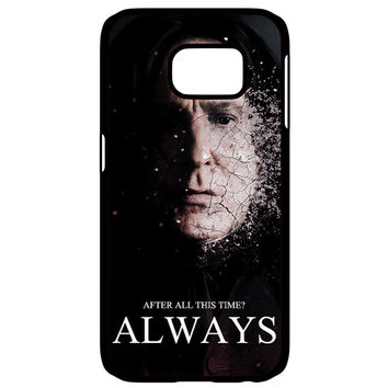 Severus snape always after all this time Samsung Galaxy S6 Edge Case