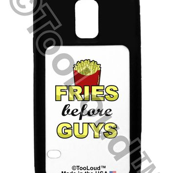 Fries Before Guys Galaxy S5 Case  by TooLoud