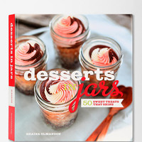 Urban Outfitters - Desserts In Jars By Shaina Olmanson