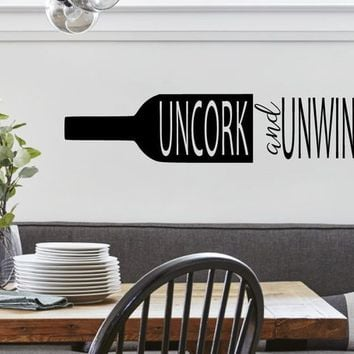 WINE BOTTLE  Uncork and Unwind Vinyl Art Wall Decal