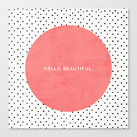 HELLO BEAUTIFUL - POLKA DOTS Stretched Canvas by Allyson Johnson