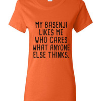 My BASENJI Likes Me Who care what Anyone Else Thinks Tee Great BASENJI Lovers And Dog Lovers Dog Rescue T-Shirt Kids & Adult Sizes Both