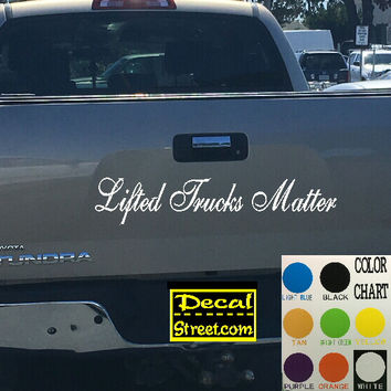 Lifted Trucks Matter Tailgate Decal Sticker 4x4 Diesel Truck SUV