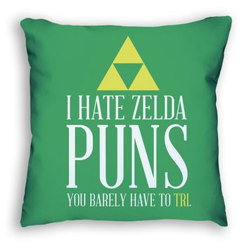 I Hate Zelda Puns Pillow
