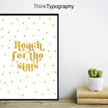 Reach for the stars, gold foil print, gold print, home decor, inspirational quote, quotes print, art prints, love couple wedding engagement