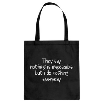 Nothing is Impossible Cotton Canvas Tote Bag