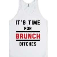 It's Time For Brunch, Bitches