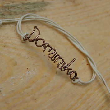 Your name bracelet, personalized wire name bracelet, copper wire, wire wrapped, word