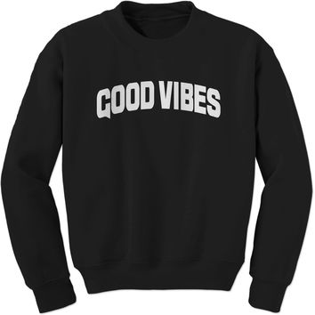 Good Vibes Adult Crewneck Sweatshirt