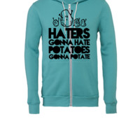 haters gonna hate, potatoes gonna potate - Unisex Full-Zip Hooded Sweatshirt