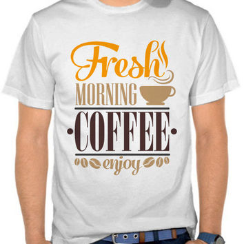 Fresh Morning Coffee T-SHIRT By GUPH