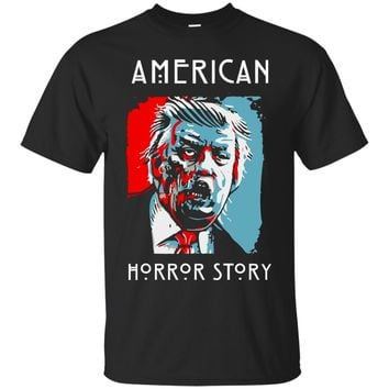 Trump Make American Become Horror Story T Shirt