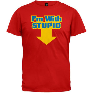 I'm With Stupid T-Shirt