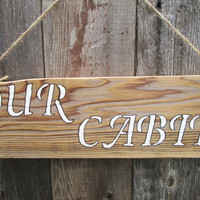 Rustic Cabin Sign, Wood Sign, Lake Cabin Sign, Reclaimed Wood Sign, Board Sign