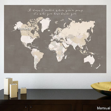 "36x24"" Printable world map with countries and names, distressed vintage, earth tones wall art, travel quote, diy travel pinboard - map 138 F"