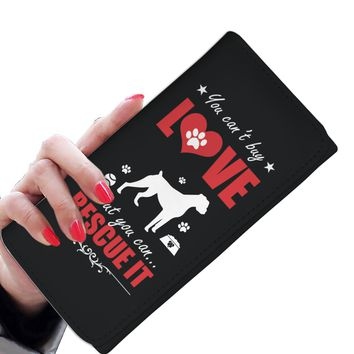 'You Can't Buy Love, but You Can Rescue It' (Dogs) Women's Clutch Purse Wallet