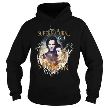 Just a Supernatural girl living in sadean world shirt Hoodie