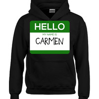 Hello My Name Is CARMEN v1-Hoodie