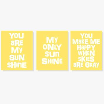 You Are My Sunshine Set of Three Art Prints