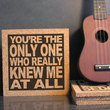 PHIL COLLINS - You're The Only One Who Really Knew Me At All - From Take A Look At Me Now / Against All Odds - Cork Wall Art Kitchen Trivet