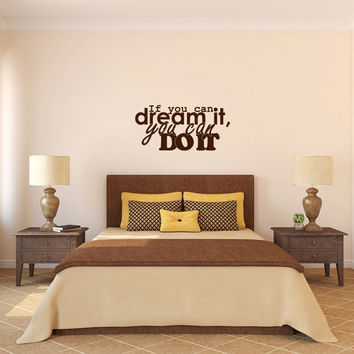 If You Can Dream It You Can Do It Vinyl Wall Words Decal Sticker Graphic