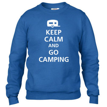 keep calm and go camping Crewneck sweatshirt