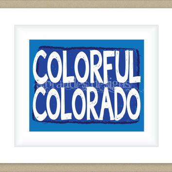 8x10 Colorado Print, Colorful Colorado Typography Art Custom Color Map Art