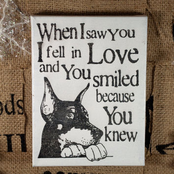 Saw you Fell in Love, Min Pin, Doberman- Canvas Art Typography Dog Breed Art, Custom Dog Canvas