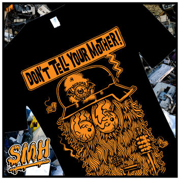 DON'T TELL YOUR MOTHER T-SHIRT