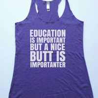 Nice butt is importanter Racer Back Tank Top. Workout Tank Top. Work Out Tank Top. Gym Shirt. Workout Shirt. Gym Tank Active Fitness