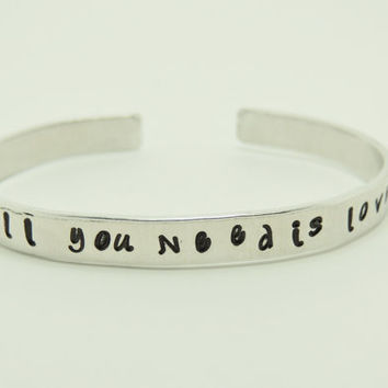 all you need is love - cute bracelet  hand stamp words