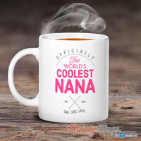 Cool Nana, Nana Mug, Birthday Gift For Nana! Nana Gift. Nana, Nana Present, Nana Birthday Gift, Gift For Nana!