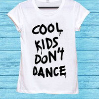 ool Kids Don't Dance,One Direction Zayn Malik for t shirt mens and t shirt girls
