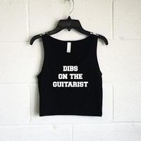 Dibs On The Guitarist Crop Tank