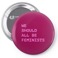 we should all be feminists Pin-back button