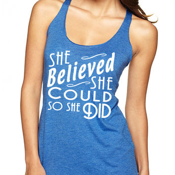 Royal Blue She Believed She Could So She Did Tank Top
