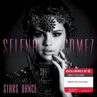 Selena Gomez - Stars Dance - Only at Target