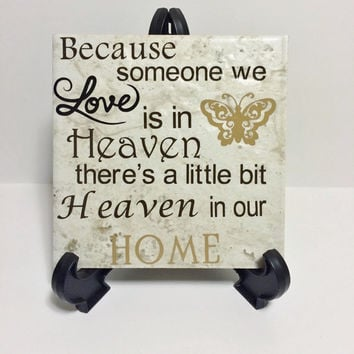 Butterfly Because someone we love is in Heaven, Family gift, Sympothy gifts, Condolence gifts, Heaven quotes, Remembrance gifts