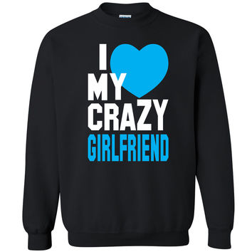 I Heart My Crazy Girlfriend Unisex Crewneck Couple Matching Gift Sweatshirt