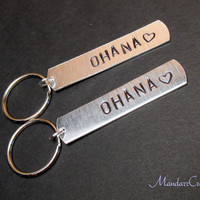 Ohana - Keychain for Family Members or Best Friends, Hand Stamped Aluminum