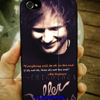 Ed Sheeran QuoteiPhone Case And Samsung Galaxy Case