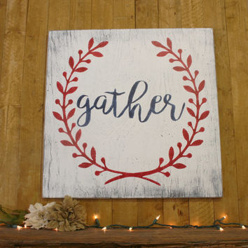 Gather Wood Sign Laurel Wreath Decor Dining Room Decor Family Room Decor Vintage Shabby Chic Handpainted Handmade Distressed Wood