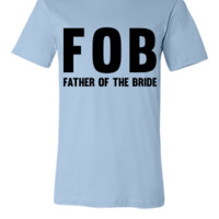 Father of the Bride - Unisex T-shirt
